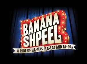 Cirque du Soleil: Banana ShpeelTickets