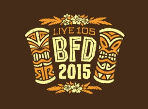 Live 105 BFDTickets