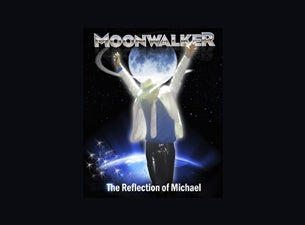 Moonwalker - the Reflection of Michael Tickets