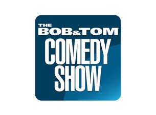 The Bob and Tom Comedy ShowTickets