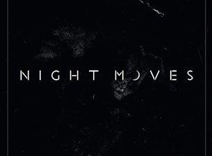 Night MovesTickets