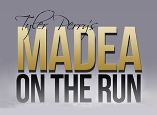 Tyler Perry's Madea On the RunTickets