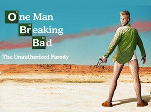 one man breaking bad tickets event dates schedule ticketmaster com