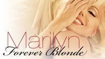 Marilyn 'forever Blonde'Tickets