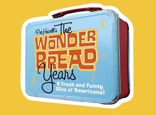 The Wonder Bread YearsTickets
