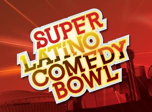 Super Latino Comedy BowlTickets
