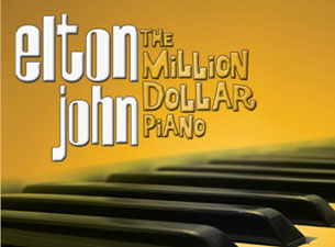 Elton John - The Million Dollar Piano Tickets