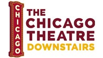 The Chicago Theatre Downstairs