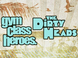 gym class heroes the dirty heads tickets gym class heroes the dirty heads concert tickets. Black Bedroom Furniture Sets. Home Design Ideas