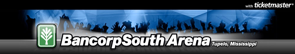 BancorpSouth Arena Tickets