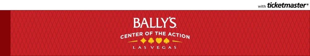 Bally's Las Vegas Tickets