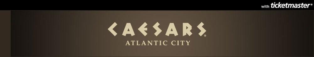 Caesars Atlantic City Tickets