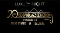 More Info AboutLuxury Night: Big Band Jazz de México en su 20 Aniversario.