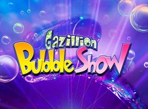 Gazillion Bubble Show Boletos