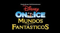 More Info AboutDisney On Ice Presenta: Mundos Fantásticos