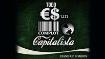 Todo es un complot capitalista