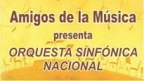 """""""Orquesta Sinfónica Nacional"""" Amigos de la Música"""
