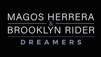 More Info AboutDreamers. Magos Herrera & Brooklyn Rider.