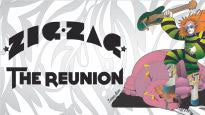 More Info AboutZig Zag - The Reunion