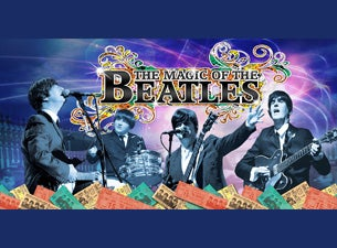 Magic of the Beatles tickets (Copyright © Ticketmaster)