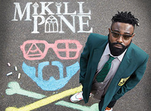 Mikill Pane tickets (Copyright © Ticketmaster)