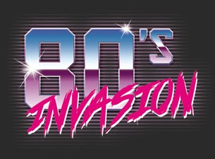 80s Invasion tickets | Copyright © Ticketmaster