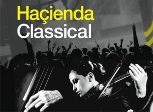 Hacienda Classical tickets (Copyright © Ticketmaster)