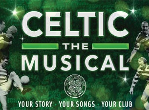 Celtic the Musical tickets (Copyright © Ticketmaster)