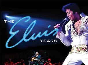 The Elvis Years: the Story of the King tickets (Copyright © Ticketmaster)