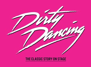 Dirty Dancing tickets (Copyright © Ticketmaster)