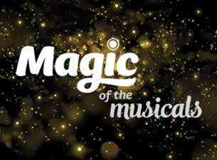 Magic at the Musicals tickets (Copyright © Ticketmaster)