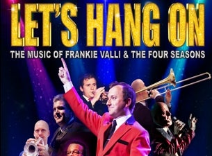 Let's Hang On at Lyric Theatre-FL
