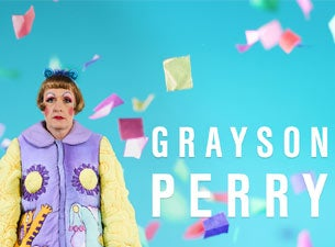 Grayson Perry tickets (Copyright © Ticketmaster)