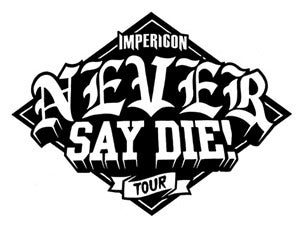 Impericon Never Say Die! Tour 2021 tickets (Copyright © Ticketmaster)