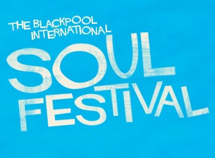 The Blackpool International Soul Festival Weekender tickets | Copyright © Ticketmaster